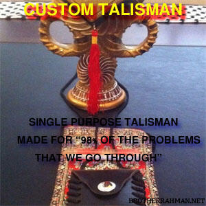 Most powerful CustomTalisman (Islamic) - Brother Rahman