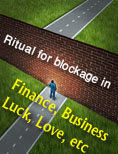 Ritual for blockage in finance business luck love By Brother Rahman