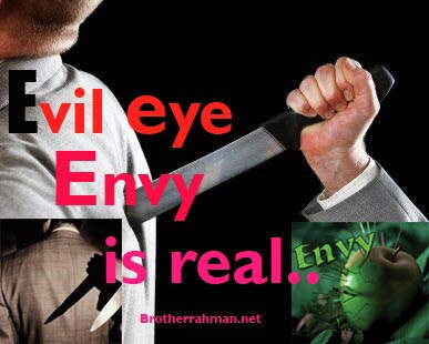 Evil Eye can cause much grief and loss - Brother Rahman