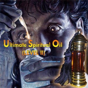 Most powerful rare incense oil used on spirit inhabited item Ultimate Spiritual Oil LEVEL II Featured Brother rahman