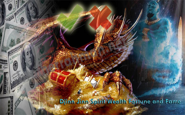Djinn Jinn Spirit Demon: Money Wealth Fortune Fame and Power