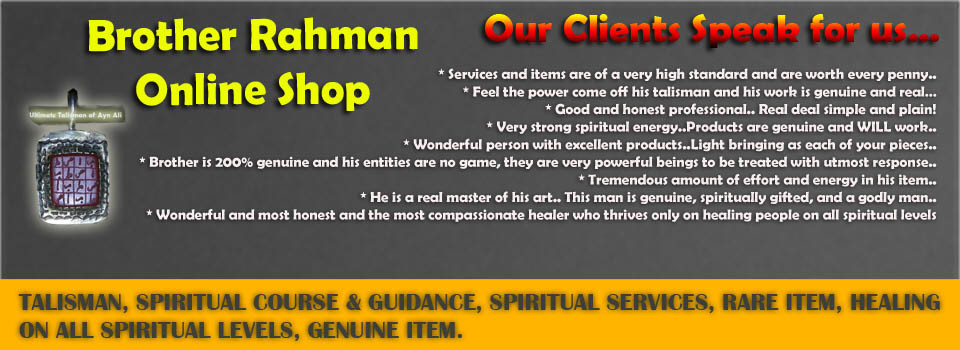 Brother Rahman Online Shop Services and items are of a very high standard and are worth every penny