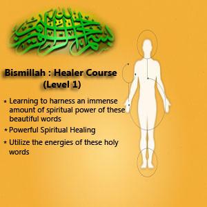 Powerful Spiritual Healing Course Bismillah Healer Course (Level 1) Brother Rahman