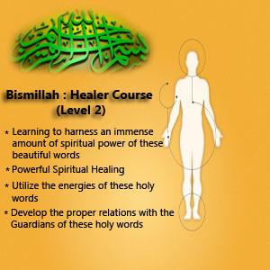 Powerful Spiritual Healing Course Bismillah Healer Course (Level 2) Brother Rahman