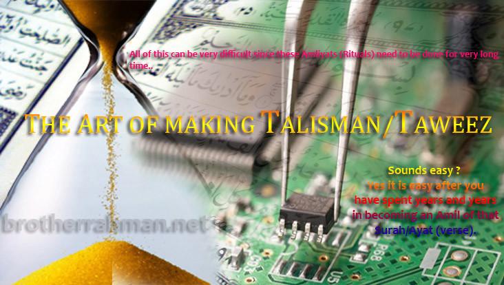 THE ART OF MAKING TALISMAN/TAWEEZ - Brother Rahman, 35+
