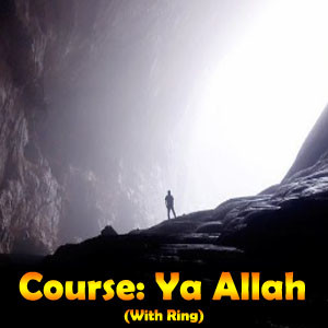 Ultimate course to increase your spirituality very fast course ya allah ya allahu with ring featured brother rahman